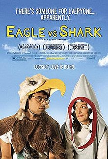 Eagle Vs Shark- 2007